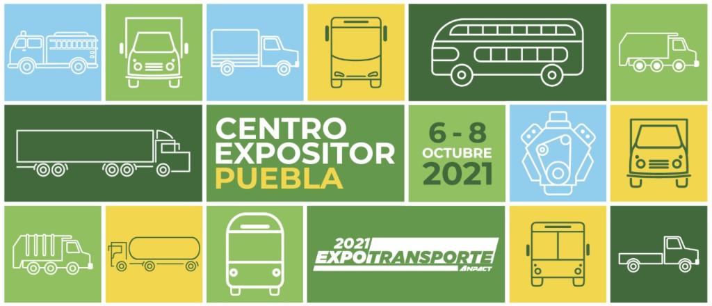 Expo Transporte ANPACT 2021 se llevará a cabo en el Centro Expositor Puebla en 6, 7 y 8 de octubre de 2021.